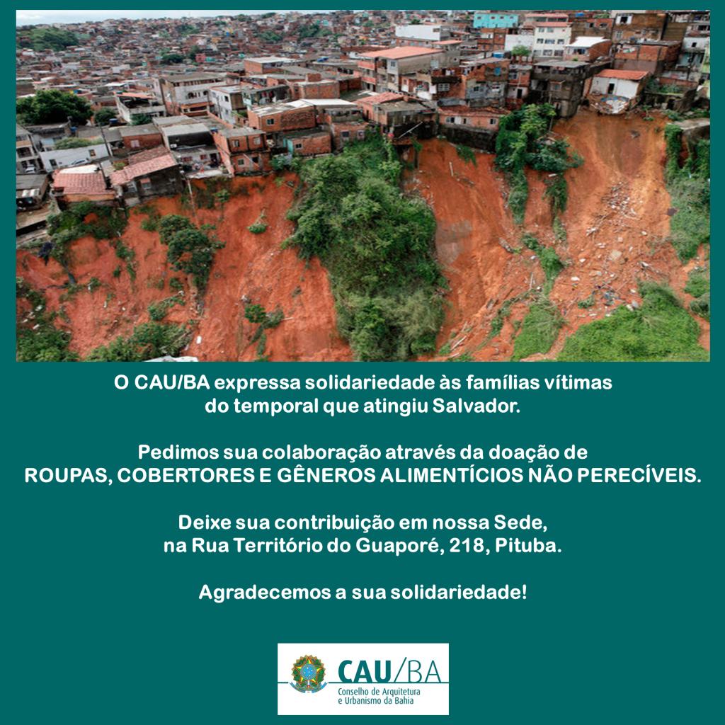 CAU Solidários às famílias vítimas das chuvas em Salvador