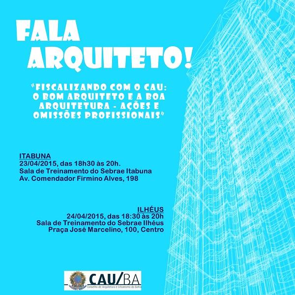 Projeto Fala Arquiteto em Itabuna e Ilhéus