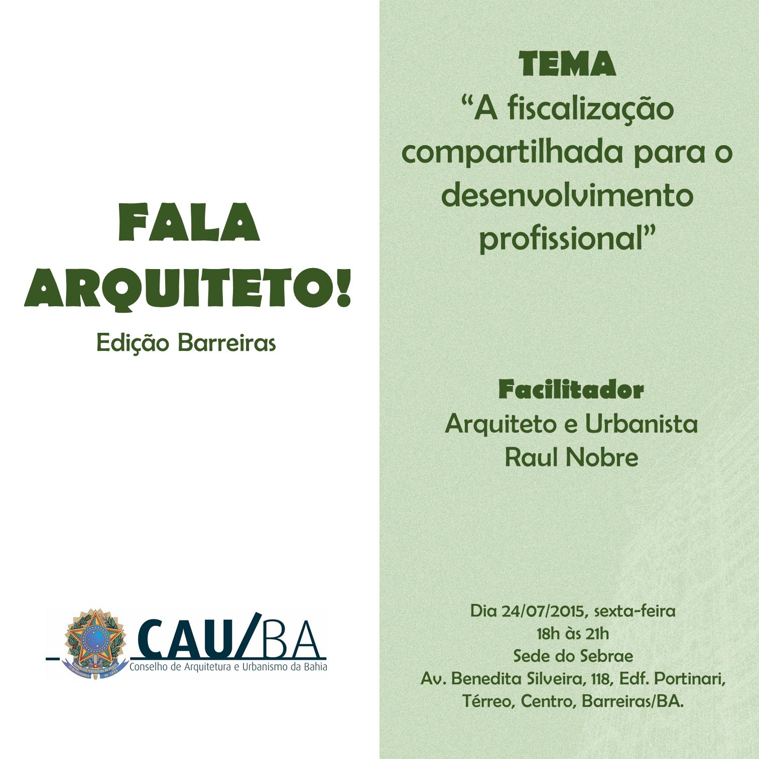 CAU/BA realiza fala arquiteto no município de Barreiras