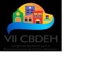 VII Congresso Brasileiro para o Desenvolvimento do Edifício Hospitalar - 28 a 30 de Setembro 2016 - Salvador, BA